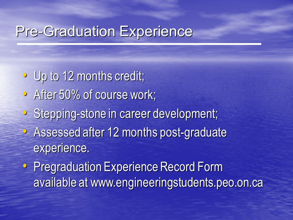 Pre-Graduation Experience