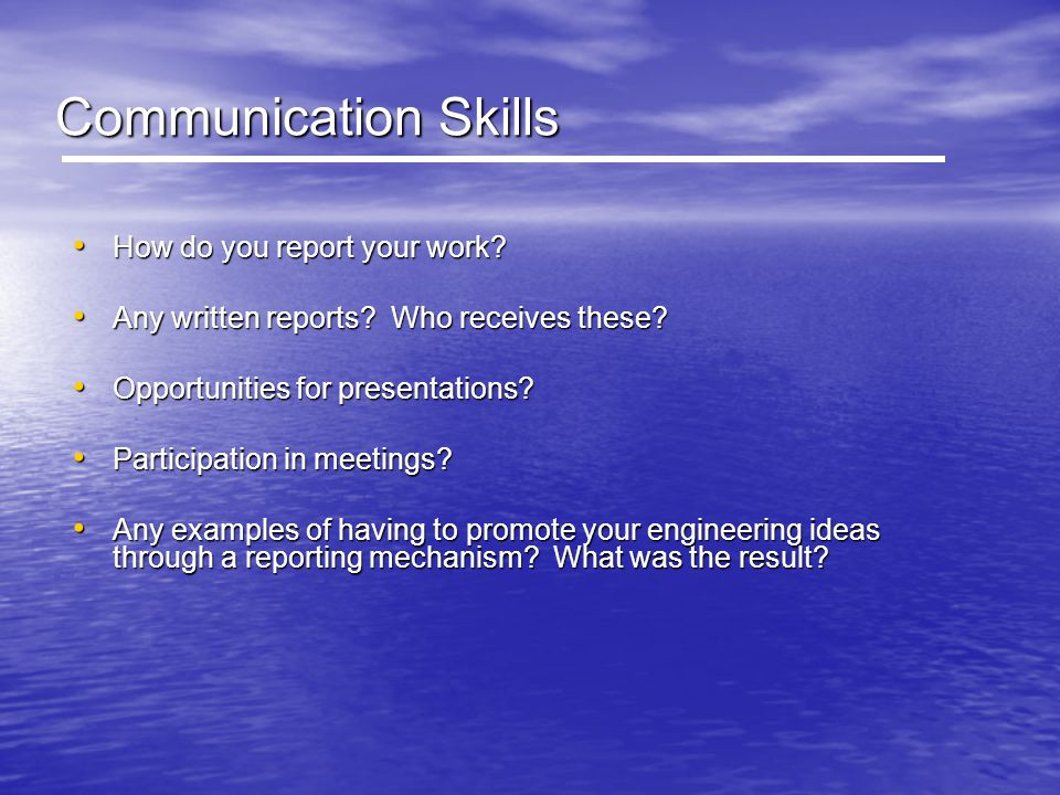 Communication Skills How do you report your work