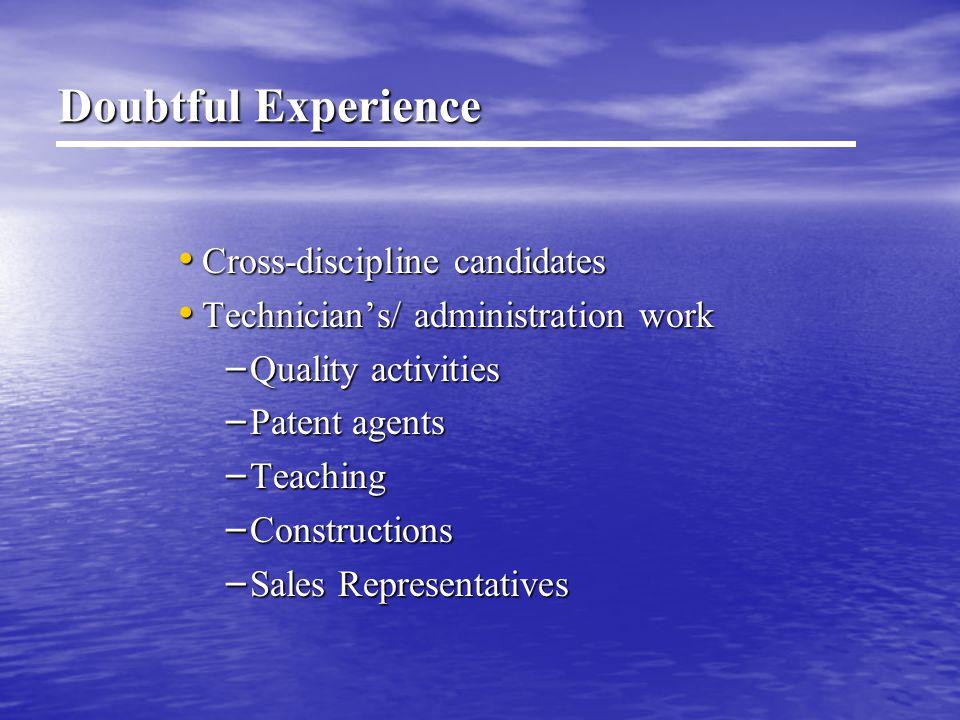 Doubtful Experience Cross-discipline candidates