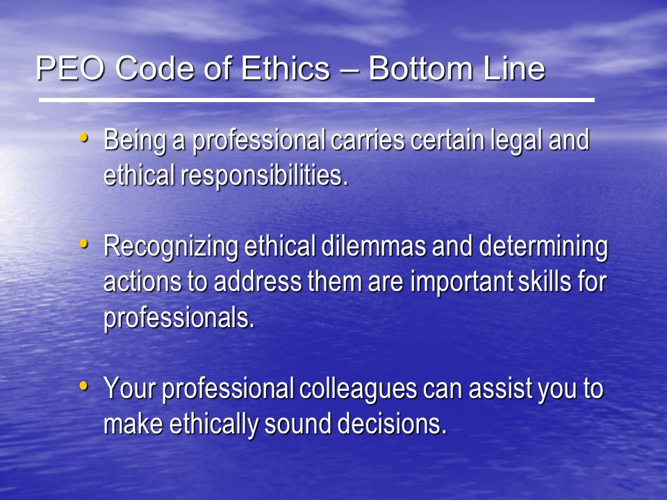 PEO Code of Ethics – Bottom Line