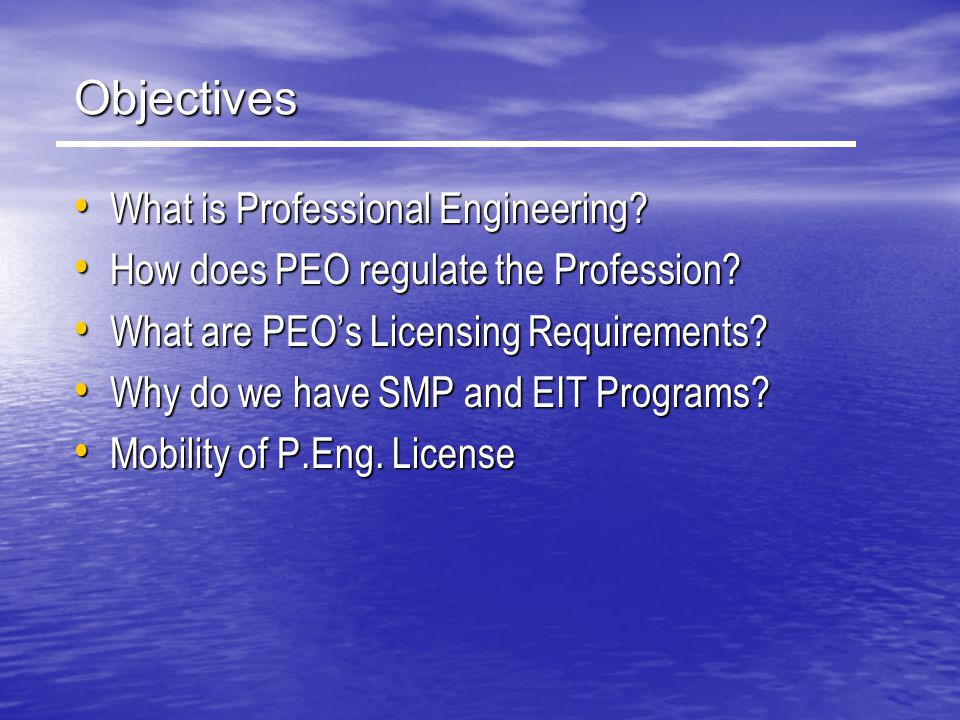 Objectives What is Professional Engineering