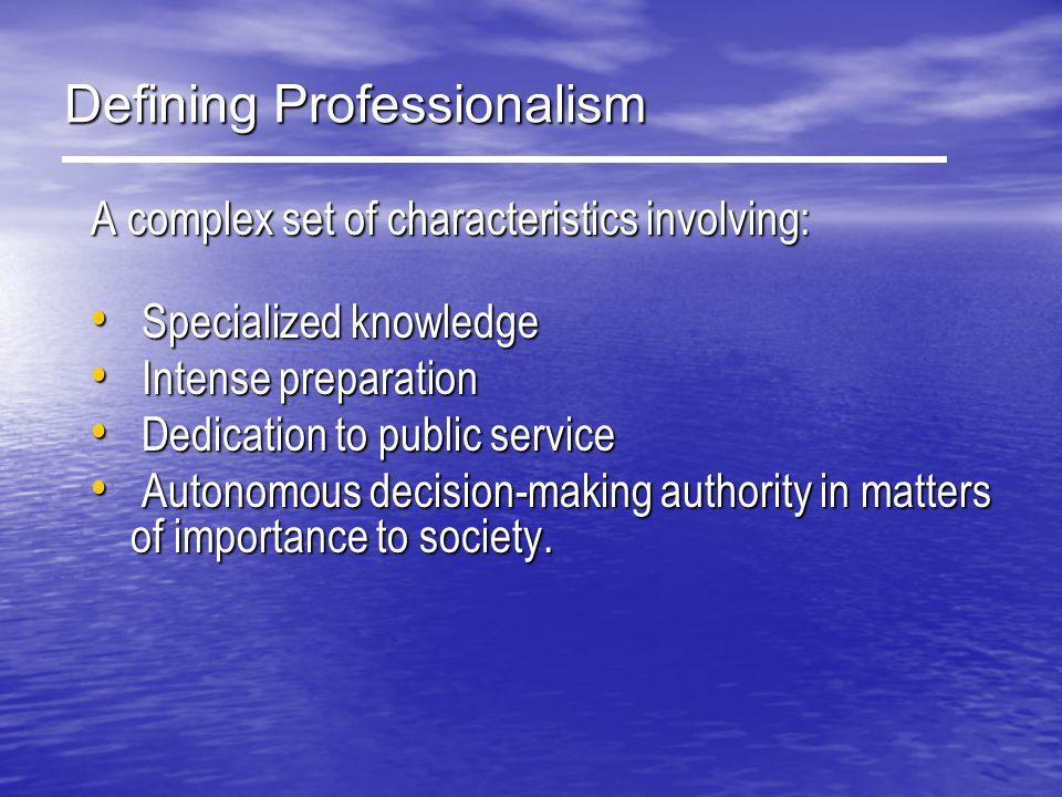 Defining Professionalism