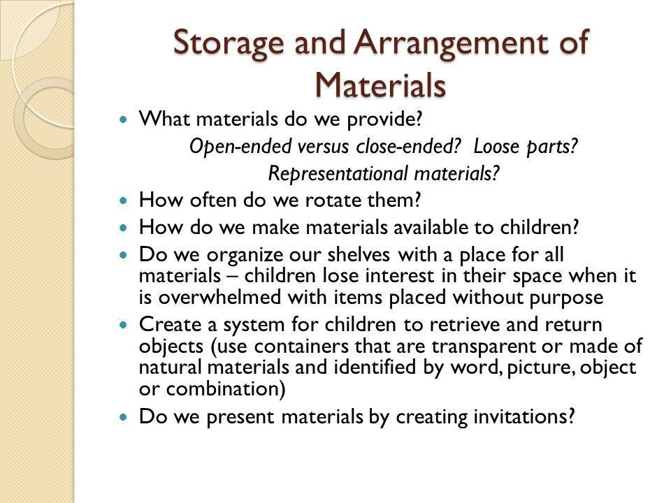 Storage and Arrangement of Materials