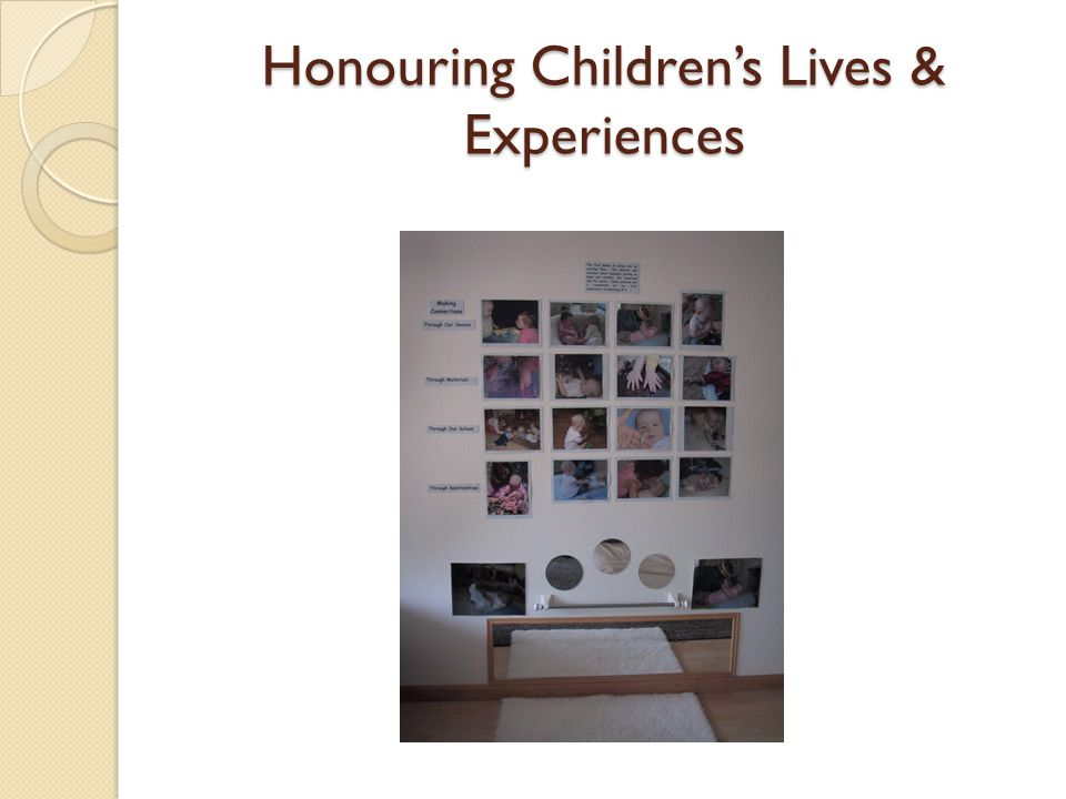 Honouring Children's Lives & Experiences