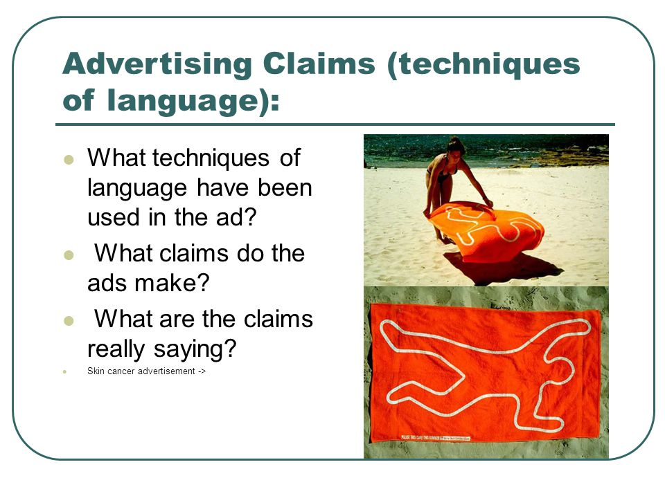 Advertising Claims (techniques of language):