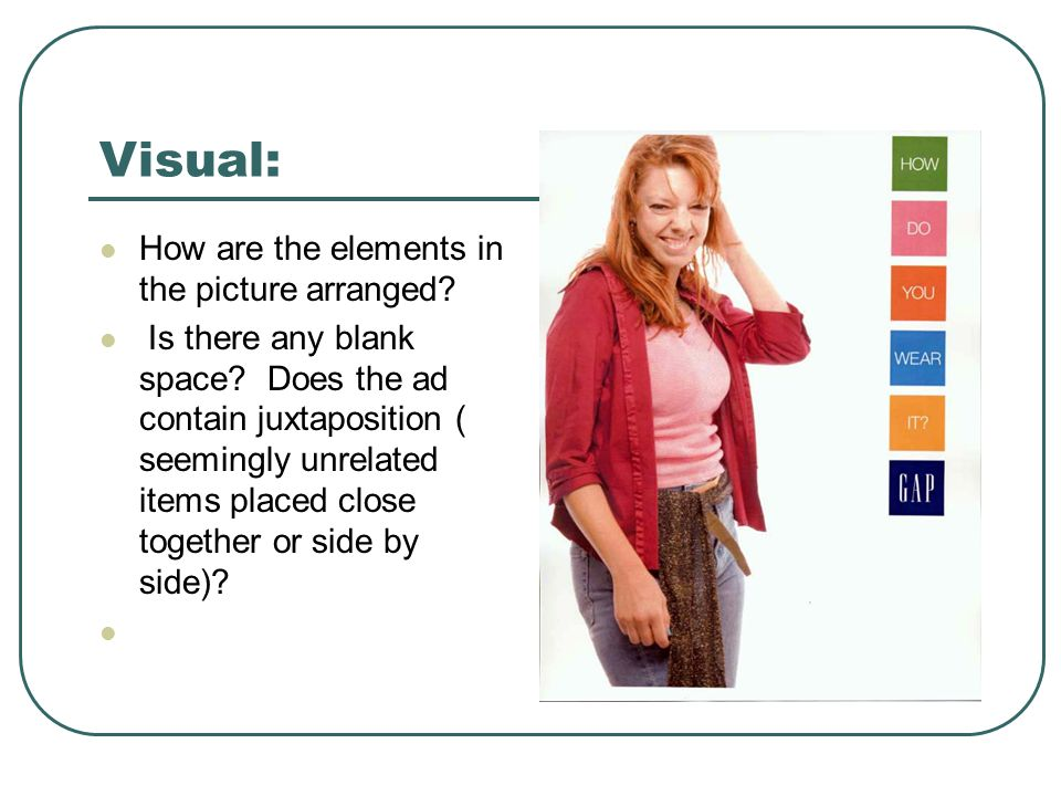 Visual: How are the elements in the picture arranged