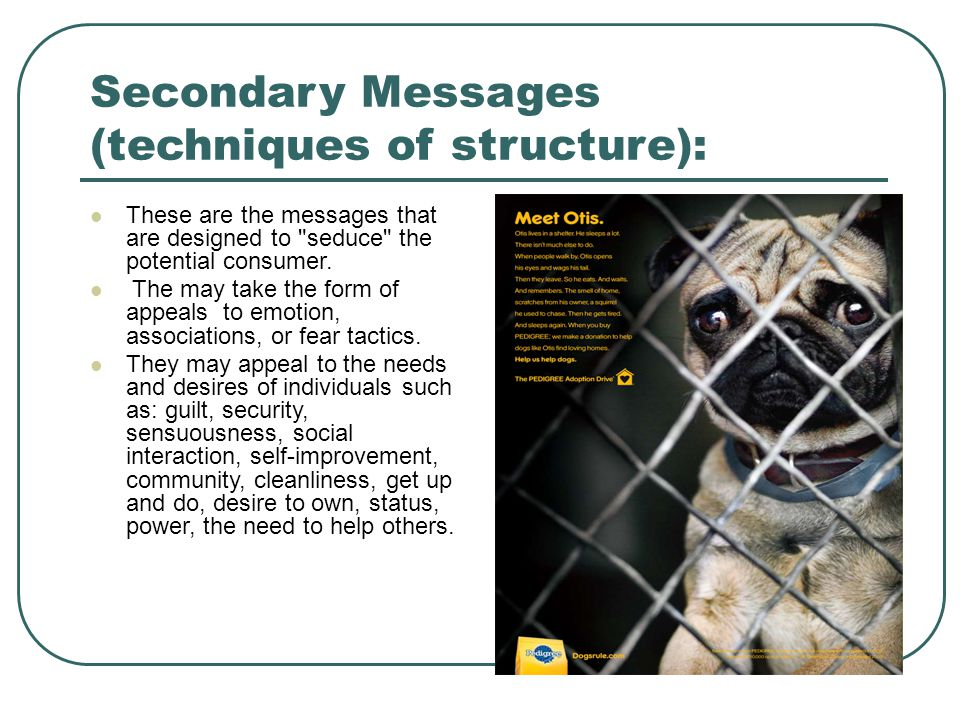 Secondary Messages (techniques of structure):