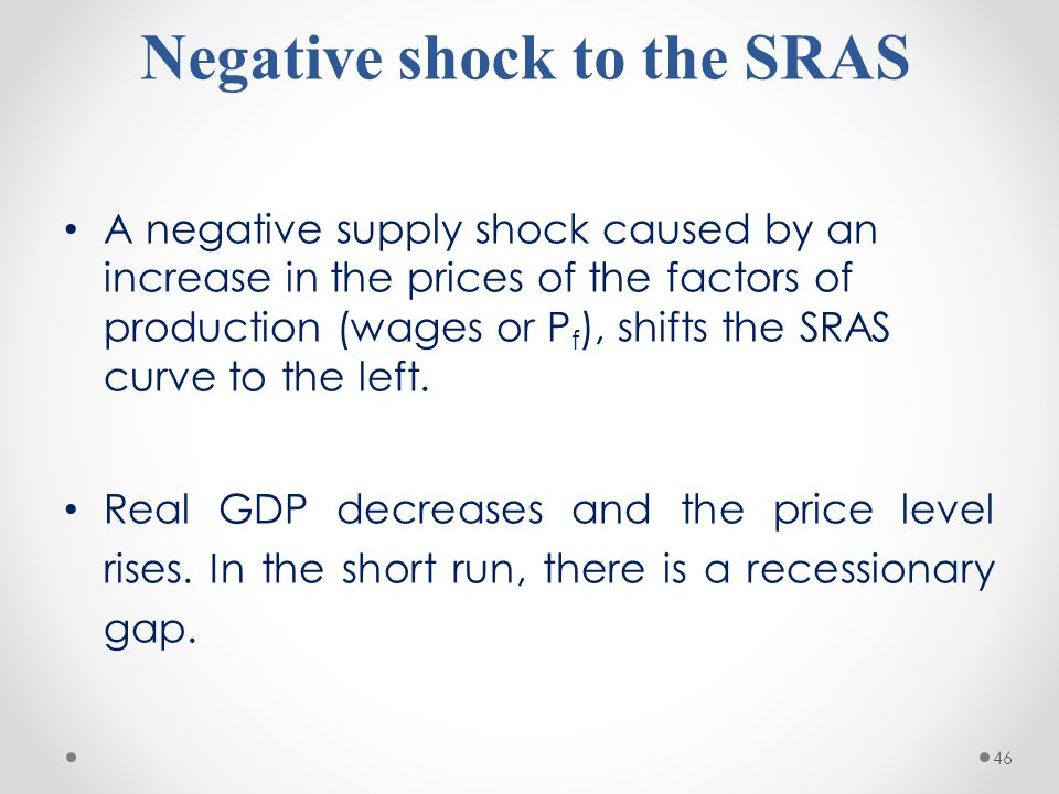 Negative shock to the SRAS