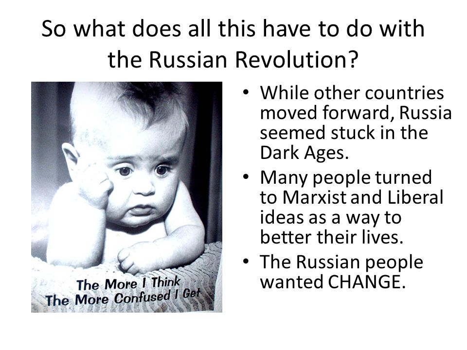 So what does all this have to do with the Russian Revolution