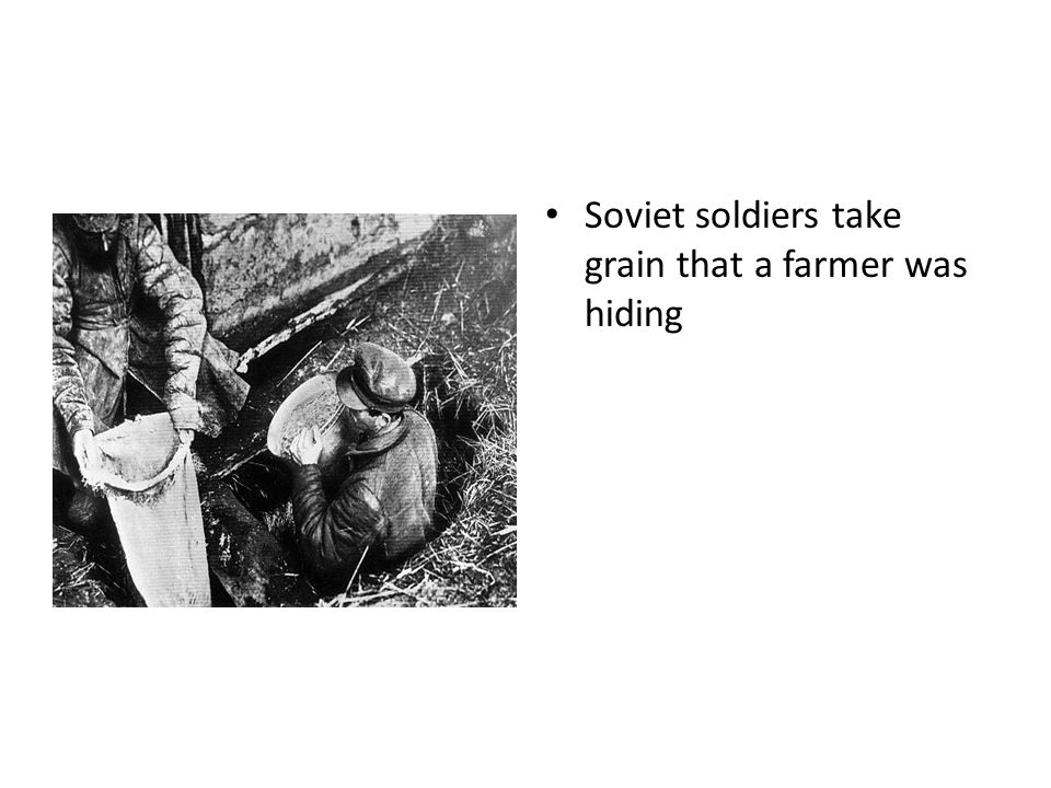 Soviet soldiers take grain that a farmer was hiding
