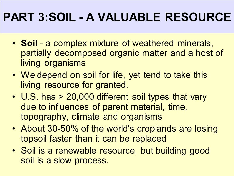PART 3:SOIL - A VALUABLE RESOURCE