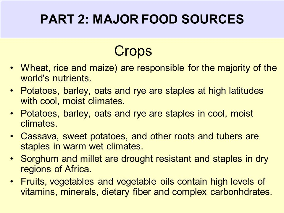 PART 2: MAJOR FOOD SOURCES