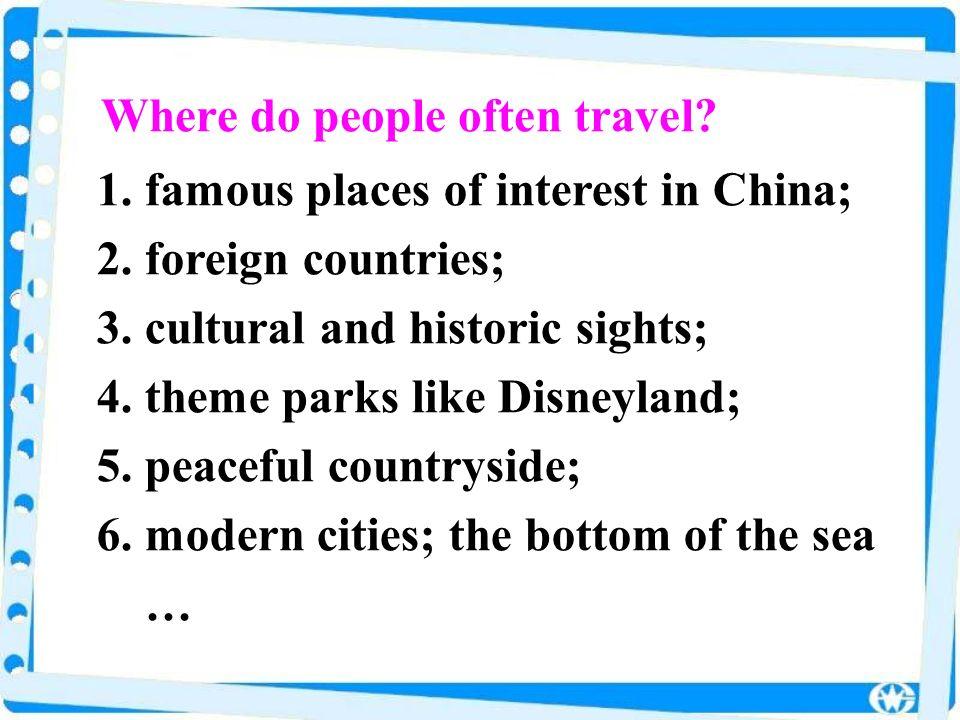 Where do people often travel