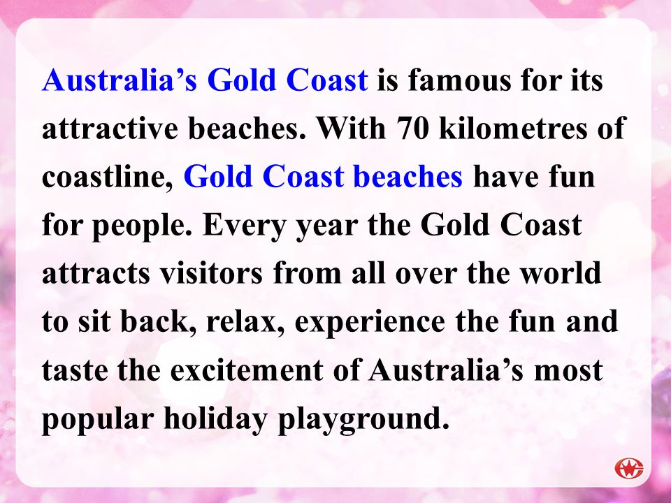 Australia's Gold Coast is famous for its attractive beaches