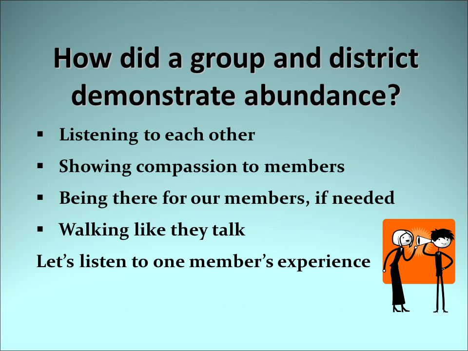 How did a group and district demonstrate abundance