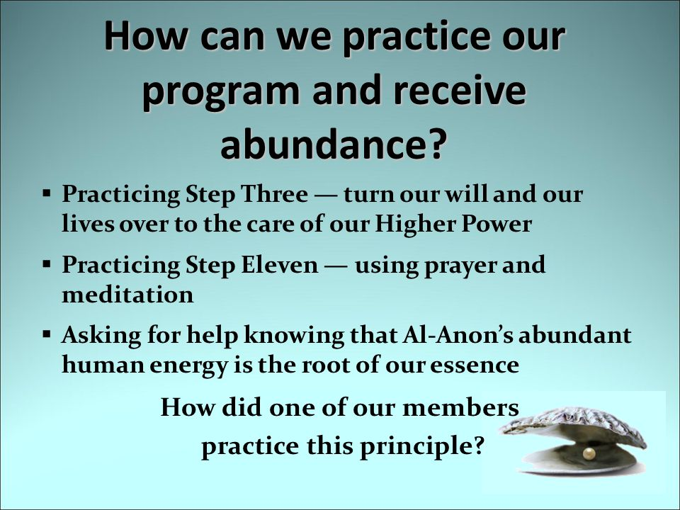 How can we practice our program and receive abundance