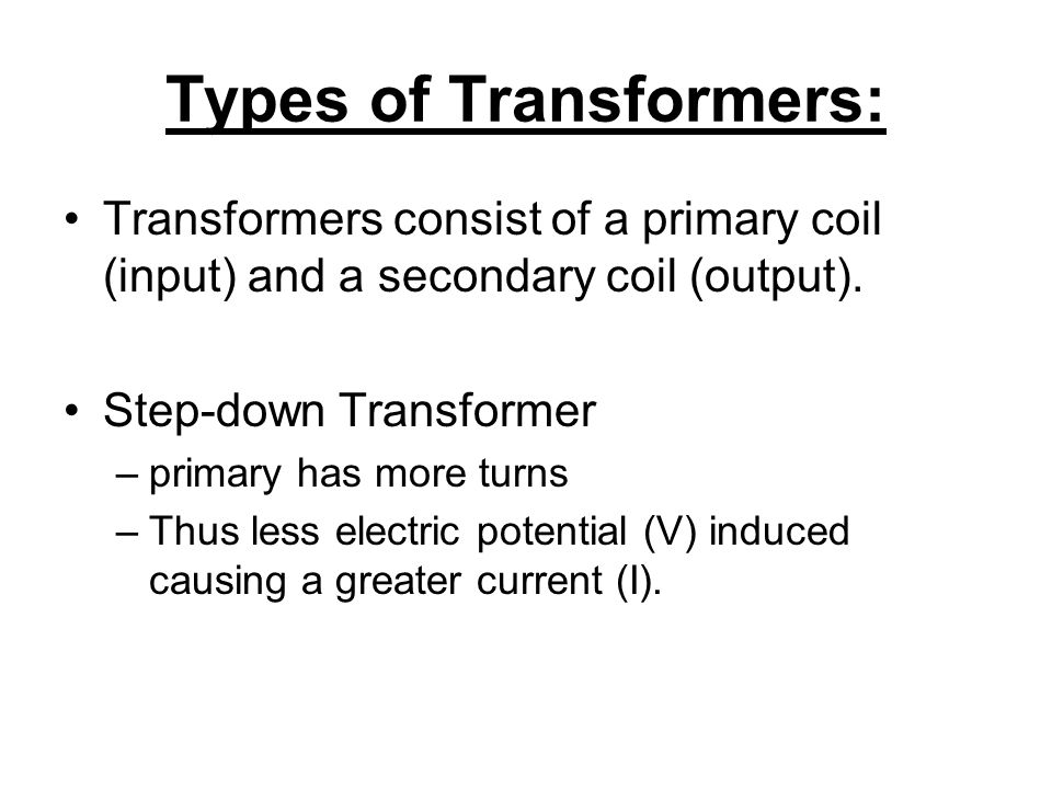 Types of Transformers: