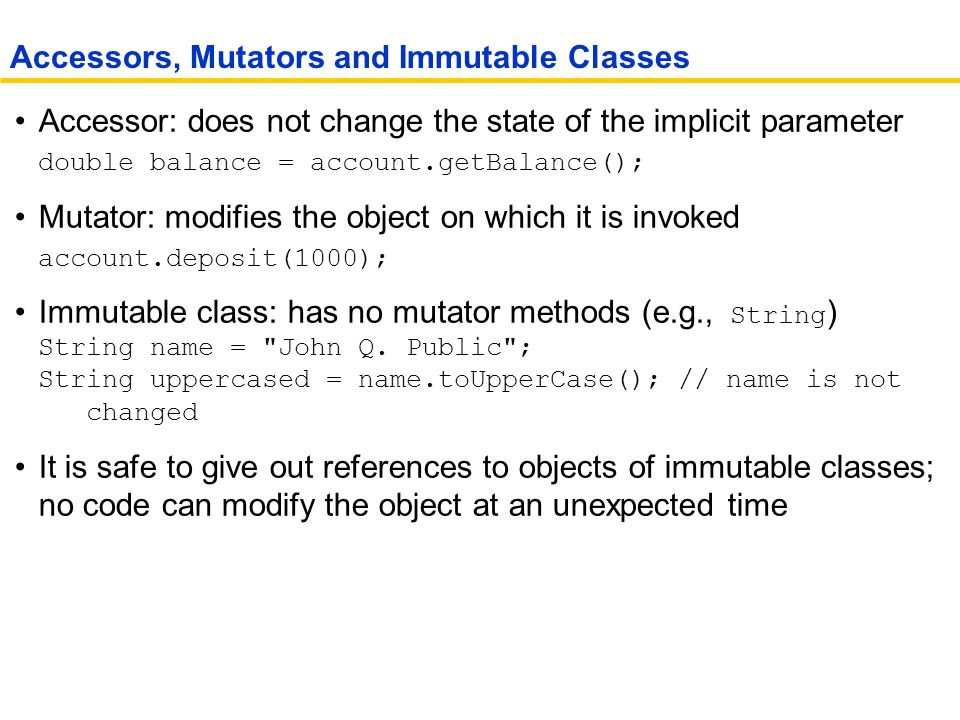 Accessors, Mutators and Immutable Classes