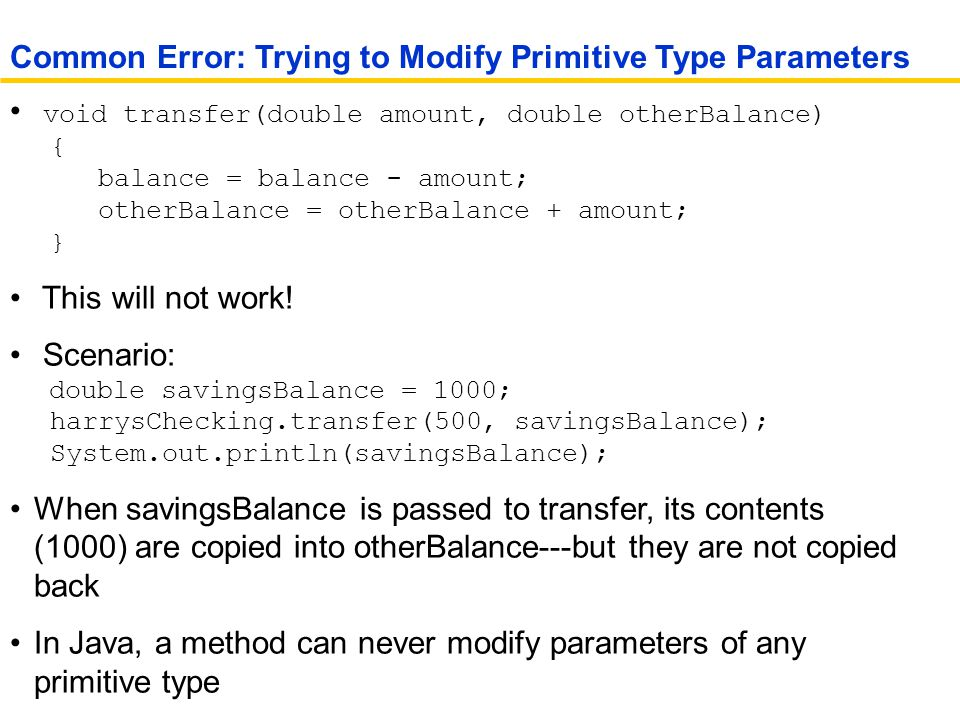 Common Error: Trying to Modify Primitive Type Parameters