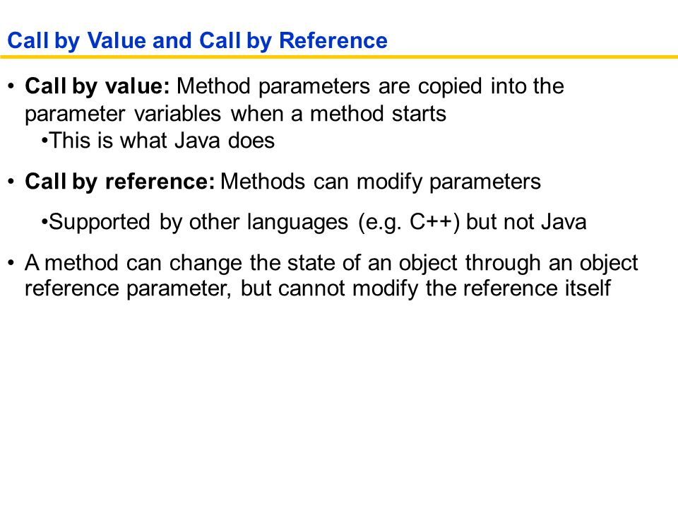 Call by Value and Call by Reference