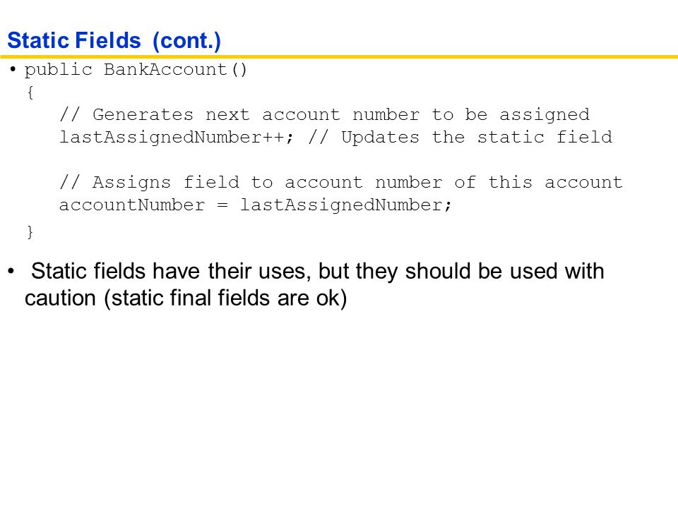 Static Fields (cont.)