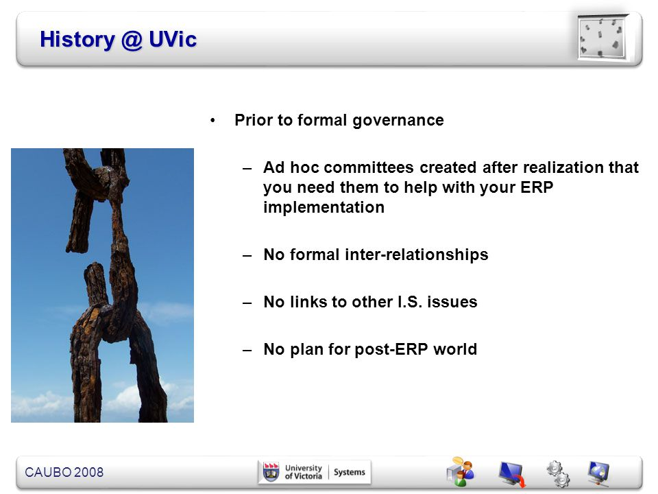 History @ UVic Prior to formal governance