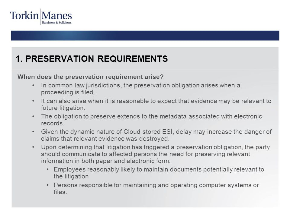 1. PRESERVATION REQUIREMENTS
