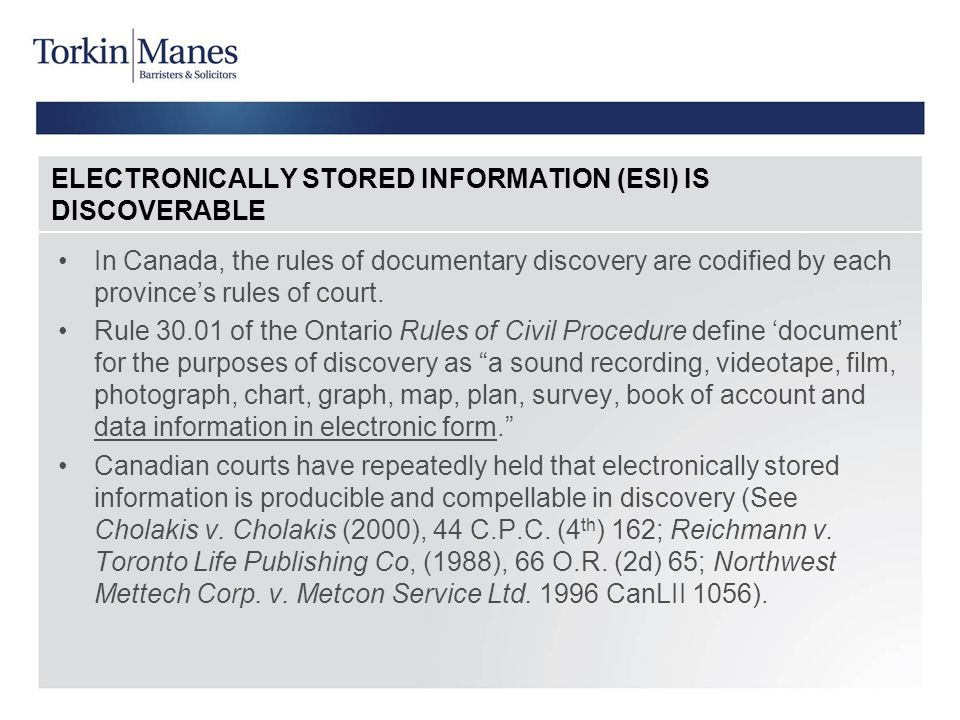 ELECTRONICALLY STORED INFORMATION (ESI) IS DISCOVERABLE