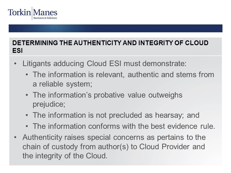 DETERMINING THE AUTHENTICITY AND INTEGRITY OF CLOUD ESI