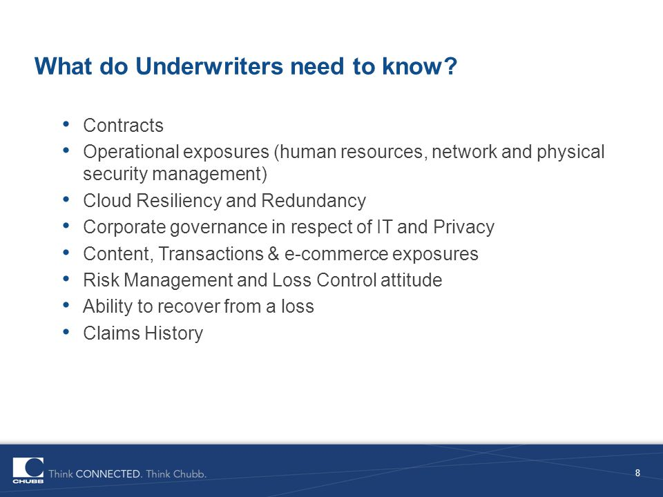 What do Underwriters need to know