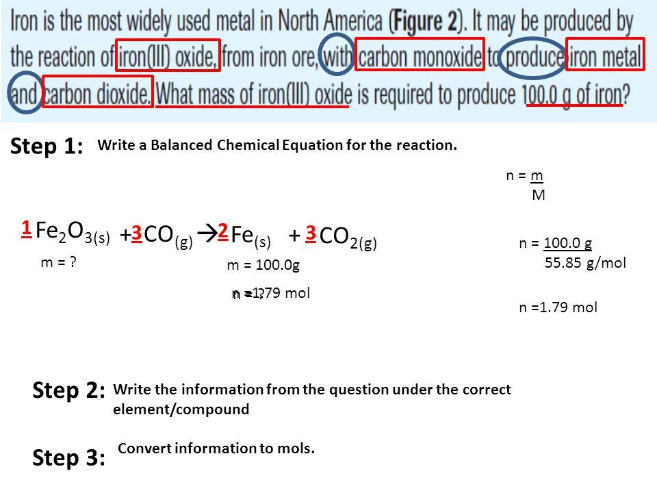 Step 1: Fe2O3(s) + CO(g)  Fe(s) + CO2(g) Step 2: Step 3: 1 3 2 3