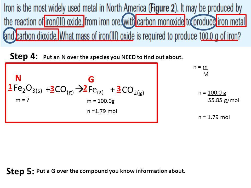 Step 4: N G Fe2O3(s) + CO(g)  Fe(s) + CO2(g) Step 5: 1 3 2 3
