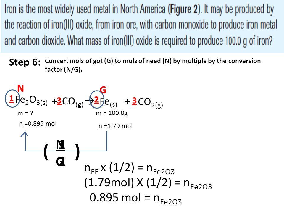 ( ) N G 1 2 nFE x (1/2) = nFe2O3 (1.79mol) X (1/2) = nFe2O3