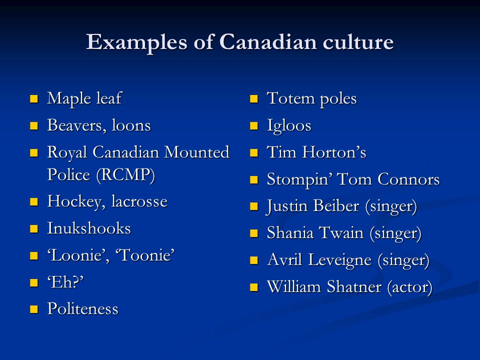 Examples of Canadian culture