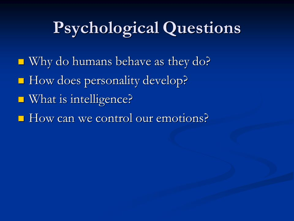 Psychological Questions