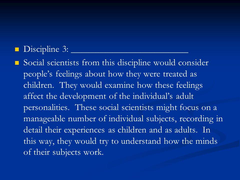Discipline 3: _________________________