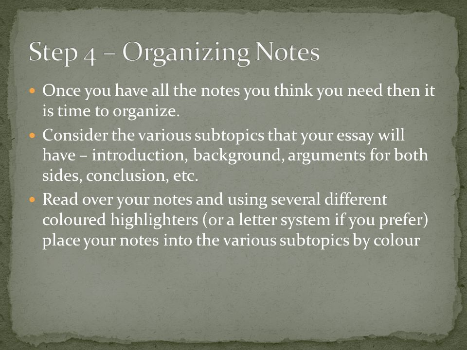 Step 4 – Organizing Notes