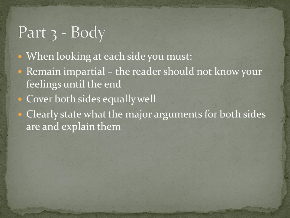 Part 3 - Body When looking at each side you must: