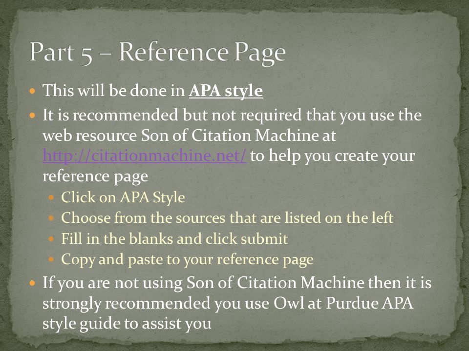 Part 5 – Reference Page This will be done in APA style