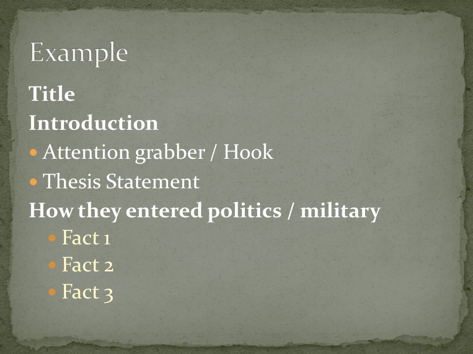Example Title Introduction Attention grabber / Hook Thesis Statement