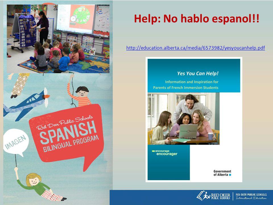 Help: No hablo espanol!! http://education.alberta.ca/media/6573982/yesyoucanhelp.pdf