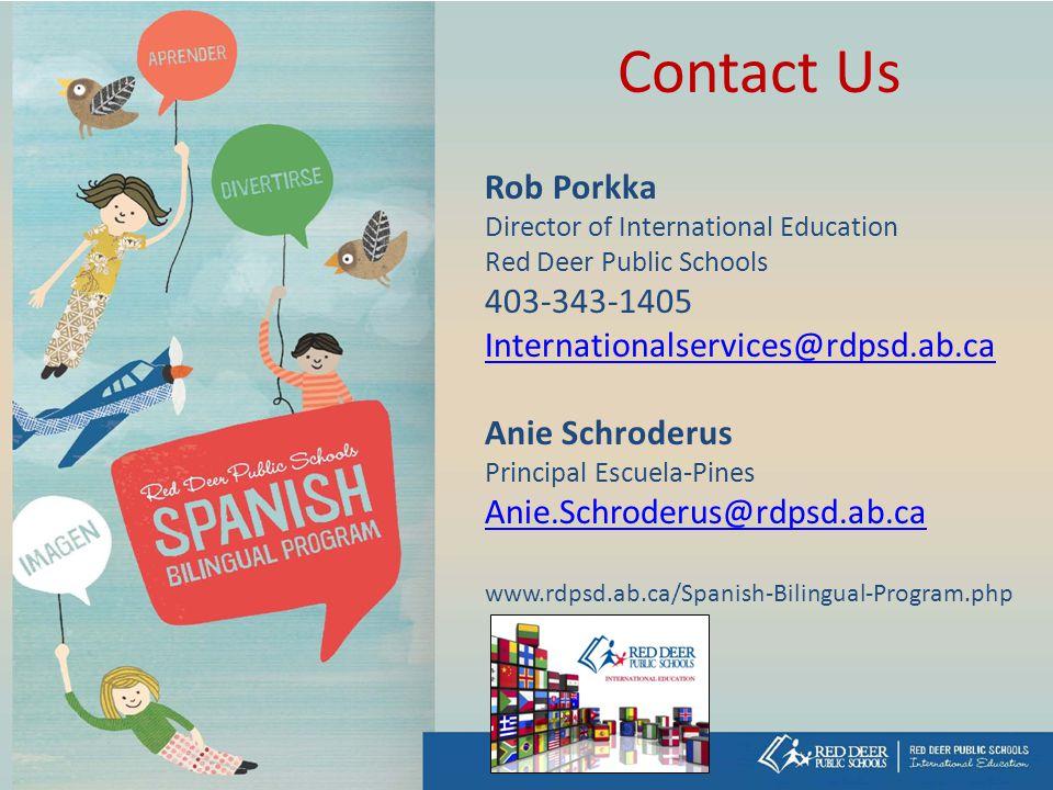Contact Us Rob Porkka 403-343-1405 Internationalservices@rdpsd.ab.ca