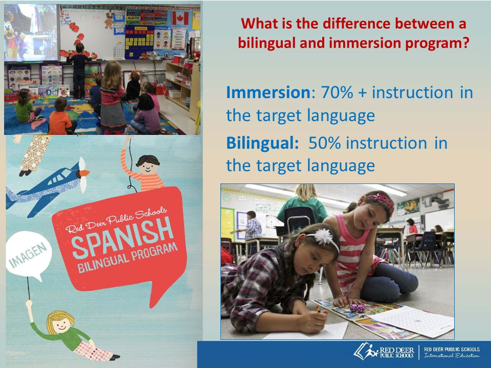 What is the difference between a bilingual and immersion program