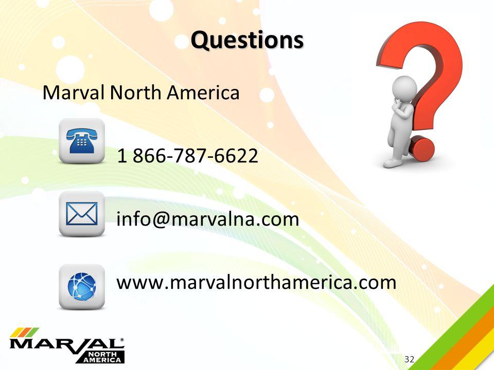 Questions Marval North America 1 866-787-6622 info@marvalna.com www.marvalnorthamerica.com