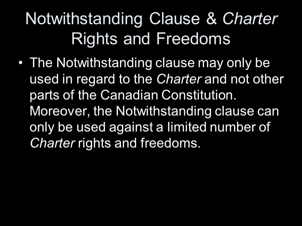Notwithstanding Clause & Charter Rights and Freedoms