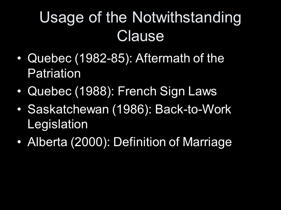Usage of the Notwithstanding Clause