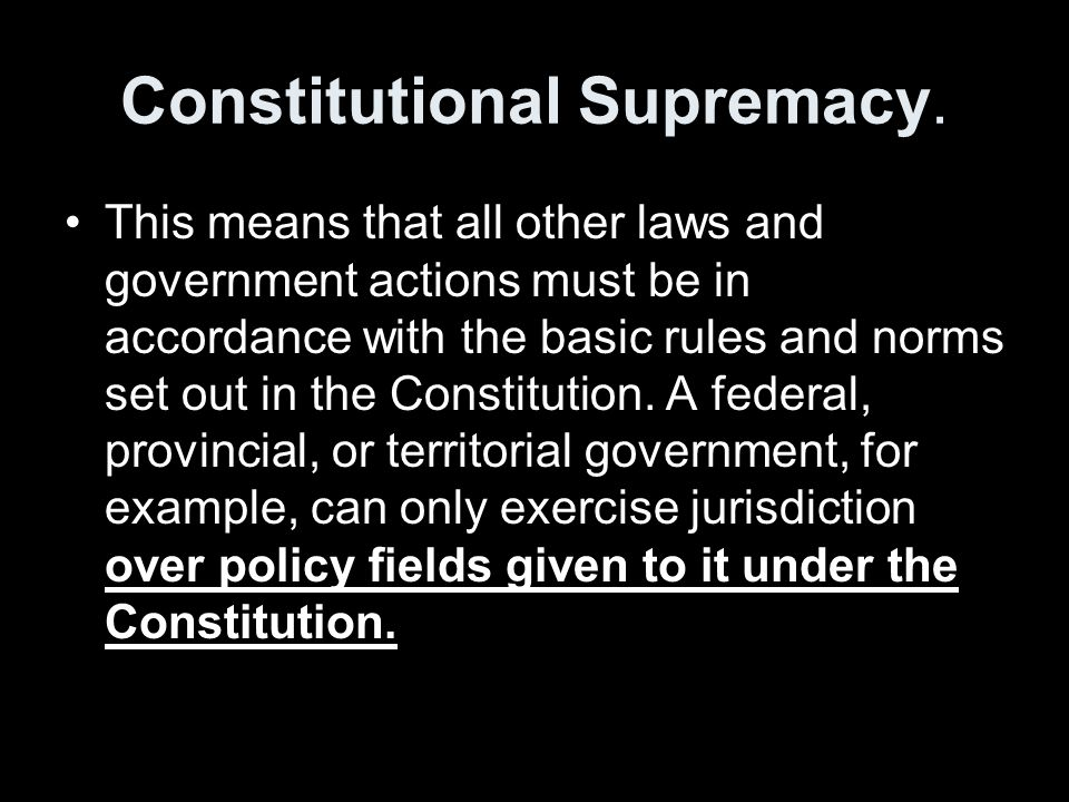 Constitutional Supremacy.