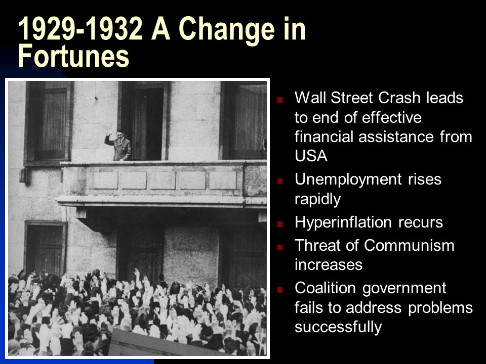 1929-1932 A Change in Fortunes Wall Street Crash leads to end of effective financial assistance from USA.