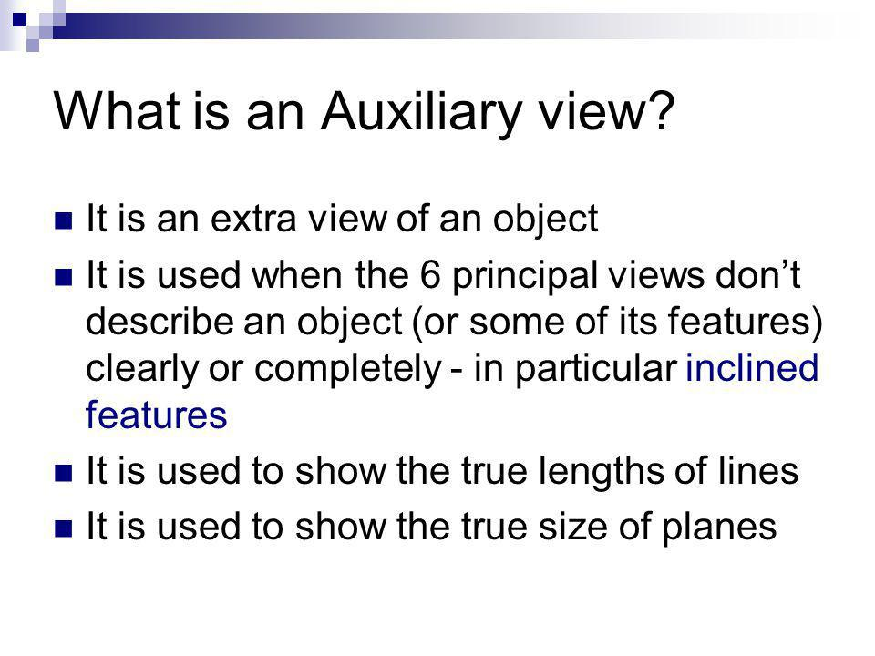 What is an Auxiliary view