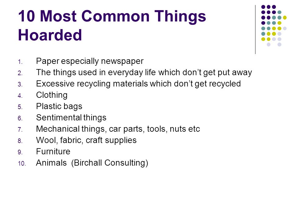 10 Most Common Things Hoarded